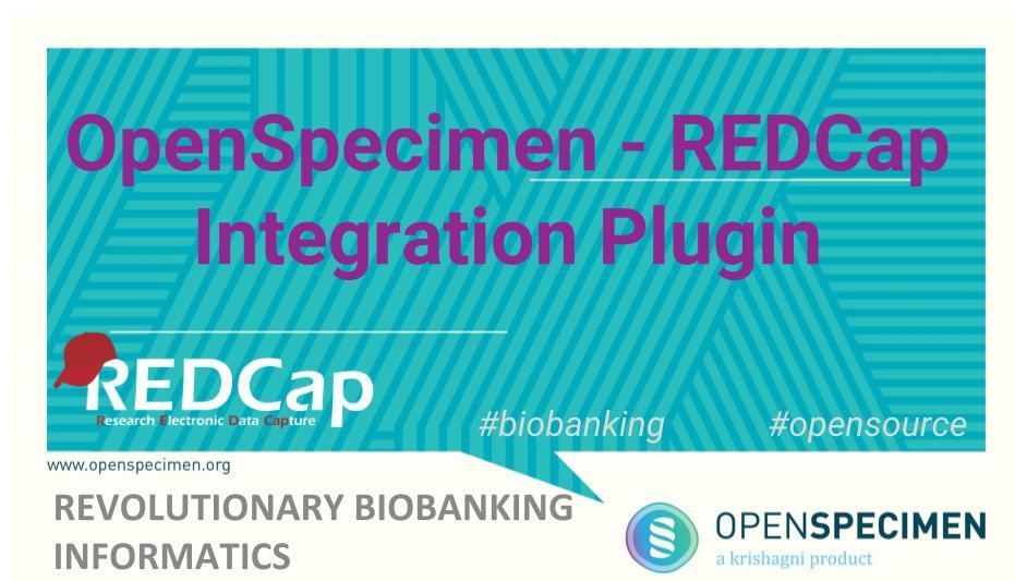OpenSpecimen - REDCap Integration video - Announcements